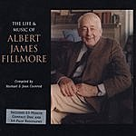 Michael The Life & Music Of Albert James Fillmore