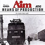 Aim Means Of Production