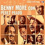 Pérez Prado Benny Moré Con Pérez Prado