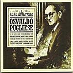 Osvaldo Pugliese Osvaldo Pugliese - Bs As Tango -