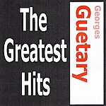 Georges Guétary Georges Guétary - The Greatest Hits