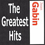 Jean Gabin Jean Gabin - The Greatest Hits
