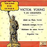 Victor Young Vintage Dance Orchestras No. 169 - Ep: Violins For Lovers