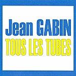 Jean Gabin Tous Les Tubes