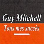 Guy Mitchell Tous Mes Succès