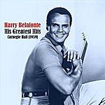 Harry Belafonte Harry Belafonte - The Greatest Hits [Carnegie Hall 1959]