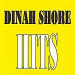 Dinah Shore Dinah Shore - Hits