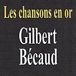 Gilbert Bécaud Les Chansons En Or