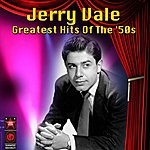 Jerry Vale Greatest Hits Of The '50s