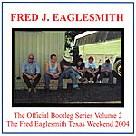 Fred Eaglesmith The Official Bootleg Series Volume Two
