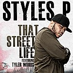 Styles P That Street Life