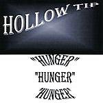 Hollow Tip Hunger