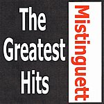 Mistinguett Mistinguett - The Greatest Hits