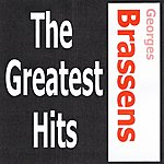 Georges Brassens Georges Brassens - The Greatest Hits