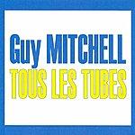 Guy Mitchell Tous Les Tubes