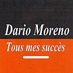 Dario Moreno Tous Mes Succès