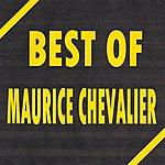 Maurice Chevalier Best Of Maurice Chevalier