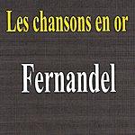 Fernandel Les Chansons En Or