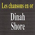 Dinah Shore Les Chansons En Or