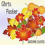 Chris Foster Autumn Leaves