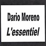 Dario Moreno Dario Moreno - L'essentiel
