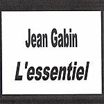 Jean Gabin Jean Gabin - L'essentiel