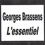 Georges Brassens Georges Brassens - L'essentiel