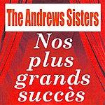 The Andrews Sisters Nos Plus Grands Succès