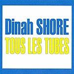 Dinah Shore Tous Les Tubes