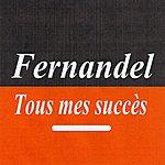 Fernandel Tous Mes Succès