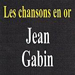 Jean Gabin Les Chansons En Or