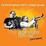 Wynton Marsalis From Billie Holiday To Edith Piaf: Live In Marciac