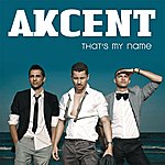 Akcent That's My Name