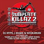 DJ Hype Dubplate Killa Remix / Look To The Future Tc Remix
