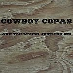 Cowboy Copas Are You Living Just For Me