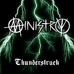 Ministry Thunderstruck (Made Famous By Ac/DC)(Single)