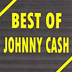 Johnny Cash Best Of Johnny Cash