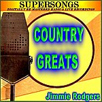 Jimmie Rodgers Country Greats