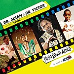 Dr. Alban Hello South Africa (World Cup 2010) (3-Track Maxi-Single)