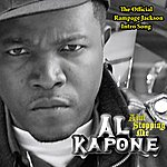 Al Kapone Ain't Stoppin Me - The Official Rampage Jackson Intro Song (3-Track Maxi-Single)