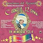 Cornelio Reyna En Memoria, Vol. 4
