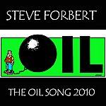 Steve Forbert The Oil Song 2010 (3-Track Maxi-Single)