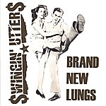 Swingin' Utters Brand New Lungs (3-Track Maxi-Single)