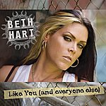 Beth Hart Like You (And Everyone Else)(Single)
