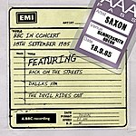 Saxon Bbc In Concert (18th September 1985)