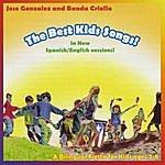 José González The Best Kids Songs - Bilingual!