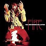 Jimi Hendrix Fire: The Jimi Hendrix Collection