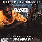 Mississippi Slim Thaz Whaz Up/Bonus Track (Featuring Cayenne)(Parental Advisory)