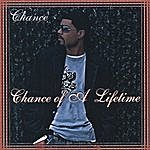 Chance Chance Of A Lifetime