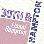 Lionel Hampton Lionel Hampton: 30th & Hampton